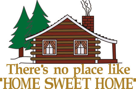 Home sweet home is a cabin in the woods.  This design brings rustic charm to creations for camping and outdoor activities.
