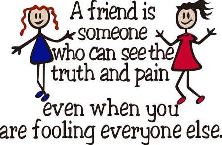 Ein Freund ist jemand, der Sie nicht aus ihm heraus bürgen. Ein bester Freund ist der, neben Ihnen sitzt sagen, das war genial. Fügen Sie diese auf einem T-Shirt für Ihren besten Freund. Standard-Bild - 51219907