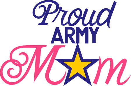Military moms are especially proud of their children who serve.  This is a lovely design to create something special to honor their special role. Illustration
