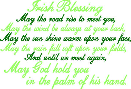 This traditional Irish blessing is a masterpiece in text.  Great for a print art framed creation Stock Illustratie