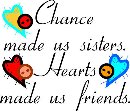 If your are blessed to have a special sister - make her something she will treasure.  Love this sister design on print art and apparel.