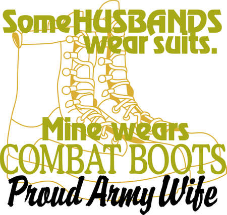 Having a husband in the Army is a privilege and an honor. Show pride in your husband's service with this design on t-shirts, sweatshirts and more. 向量圖像