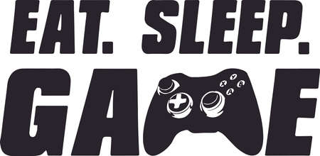 Eat sleep game for gamer, funny gaming vector, player video game, joystick, controller, fashion vector print design illustration for poster, t-shirt apparel, gamer quote