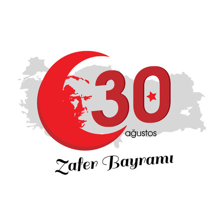 vector illustration 30 august zafer bayrami Victory Day Turkey. Translation: August 30 celebration of victory and the National Day in Turkey. celebration republic, graphic for Stok Fotoğraf - 83155006