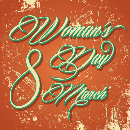 Retro typographic design for Happy Women s Day - vector illustration Vector
