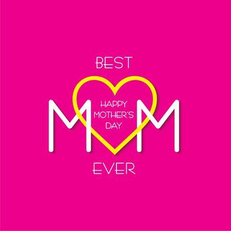 Illustration of Happy Mother`s Day Greeting, banner or poster,best mom ever concept Illusztráció