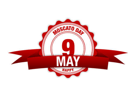 Moscato day May 9. Moscato, is one of the oldest known variety of grapes grown in the world