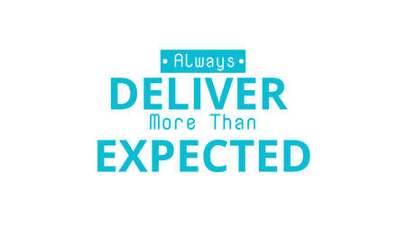 expected: Always Deliver More Than Expected