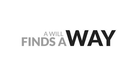 A Will Finds A Way Typography Design Ilustrace