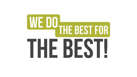 We Do The Best For The Best Typography Design 向量圖像