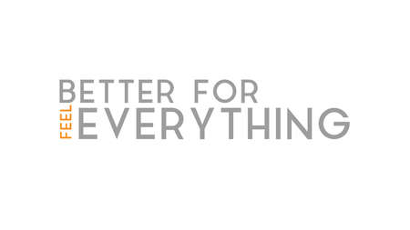 Feel Better For Everything Typography Design