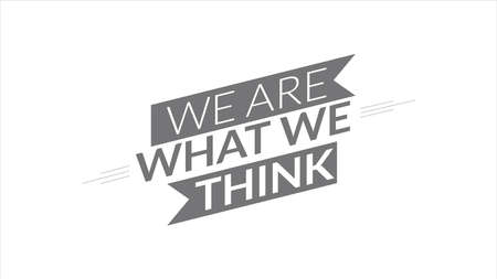 We Are What We Think Ilustrace