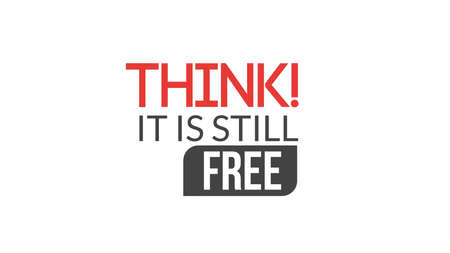 Think It Is Still Free Typography Design