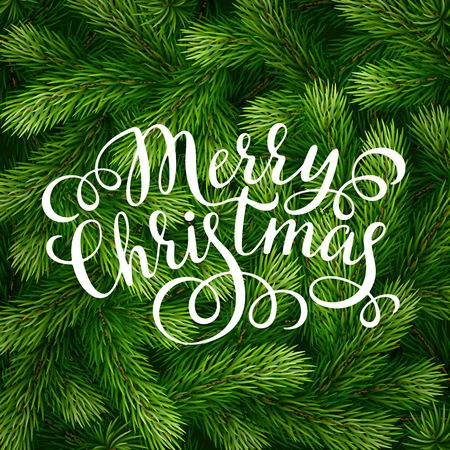 tree detail: Hand drawing calligraphy phrases on detailed Christmas tree branches background for greeting card, poster, banner, website, header. Vector illustration. Illustration