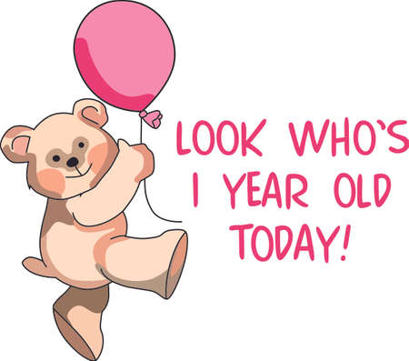 one year old: This adorable bear has a balloon for the birthday girl.  Perfect on a shirt for her special day.  Your family will love it!