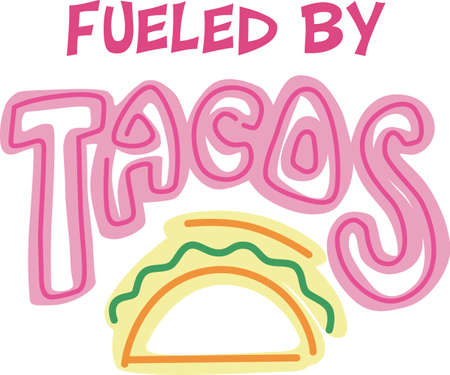 Show your pride for your taco business.  Its the perfect advertisement.