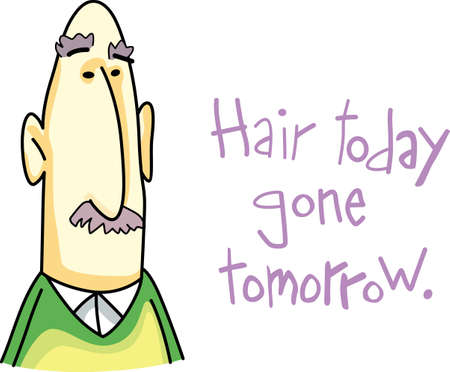 cute cartoons: Im too sexy for my hair.  What was here today will be gone tomorrow. Get these cute cartoons from Great Notions.