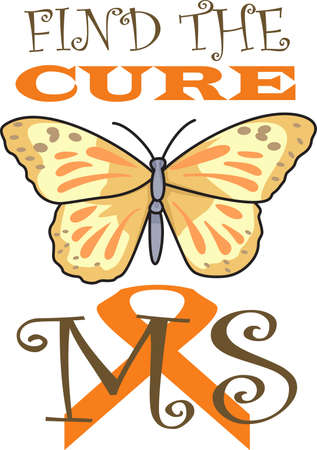 ms: Support someone you know and help find a cure for MS.  Send hope and awareness to all!