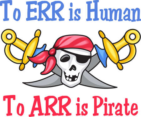 sabre: To err is human. To arr is pirate.  Get this pirate design from Great Notions.