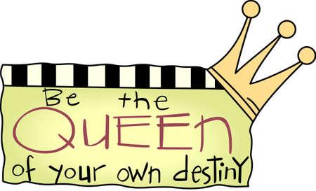 あなた自身の運命の女王を偉大な概念からこのキュートなデザイン。