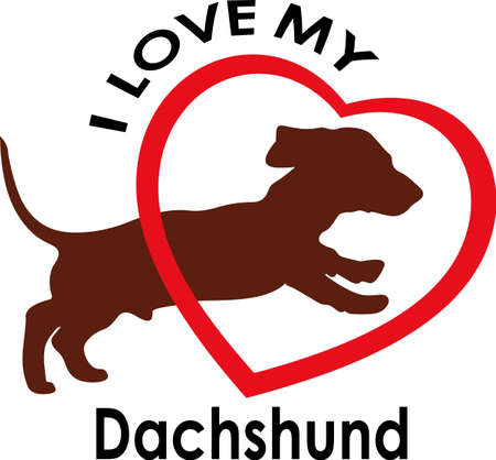 weiner: Show everyone how much your dog means to you.  They will love it! Get these designs from Great Notions.
