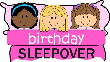 sleepover: Girls love to have a sleepover.  Use this design to give to their friends.se this design to give to their friends.