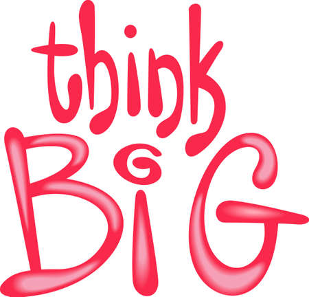 Use this inspirational message in your classroom.  Think big!