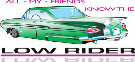 know: All my friends know the low rider.