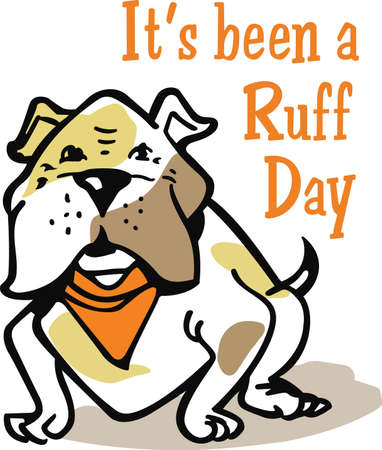 ruff: My best friend is hard at work for me.  Show everyone how much your dog means to you.  They will love it! Illustration