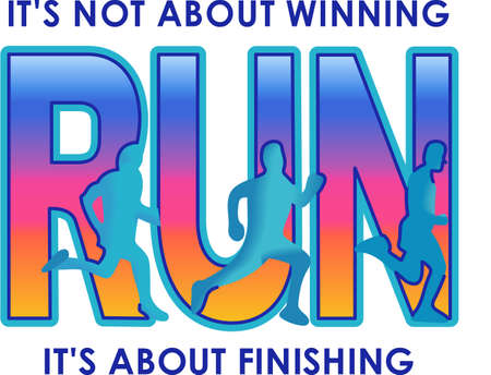 run out: Get out there and run.  Use this design from Great Notions on your gear!
