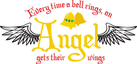 Every time a bell rings and angel gets their wings. A cute design from Great Notions.