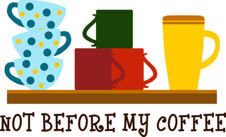 Dont ask me to do anything before I get my coffee.  A funny design by Great Notions.