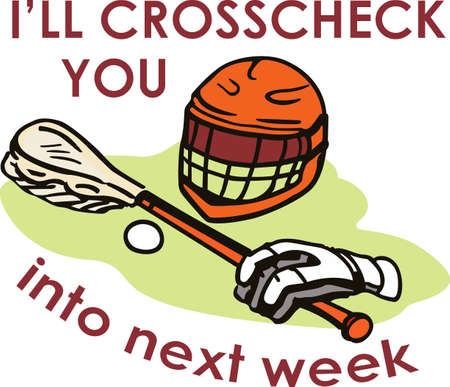 crosse: You spend hours dreaming, practicing the sport and playing on the field.  Lacrosse is life!  Your player will love this!
