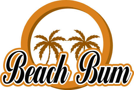 bum: Ready to go to be a beach bum.  Spend your time enjoying the waves.