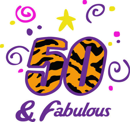 50 years: Display your pride in turning 50 years old.