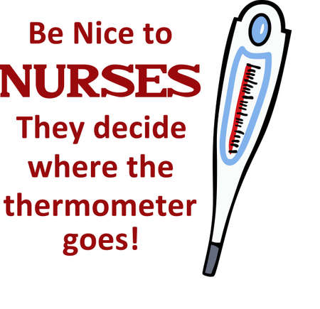 Nurses will enjoy a nice thermometer for their patients