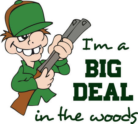 hes: A mans got to eat, so hes got to go hunting in the woods.  A cute cartoon design from Great Notions!