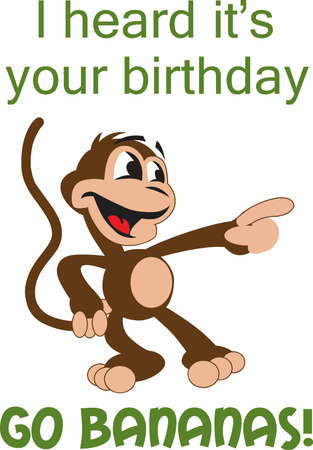 heard: I heard its your birthday. Time to go bananas!  Get this design from Great Notions.