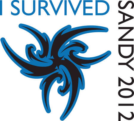 I survived Sandy in 2012.  Perfect design to add to a shirt or hat for those living on the East coast. Ilustrace