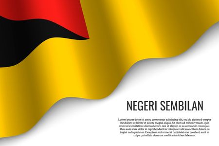 waving flag of Negeri Sembilan is a region of Malaysia on transparent background. Template for banner or poster. vector illustration