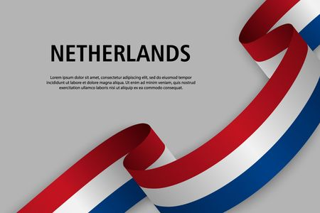 Waving ribbon with Flag of Netherlands, Template for Independence day banner. vector illustration