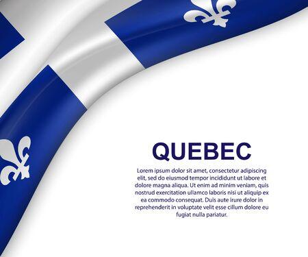 waving flag of Quebec on white background. Template for design Vektorové ilustrace
