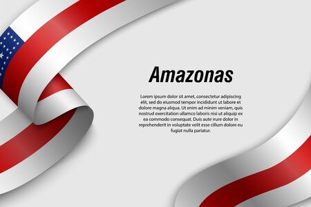 Waving ribbon or banner with flag of Amazonas. State of Brazil. Template for poster design