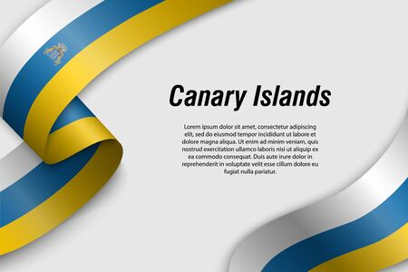 Waving ribbon or banner with flag of Canary Islands. Community of Spain. Template for poster design