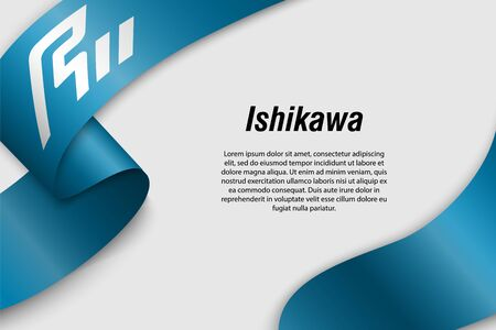 Waving ribbon or banner with flag of Ishikawa. Prefecture of Japan. Template for poster design Vektorové ilustrace