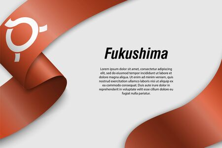 Waving ribbon or banner with flag of Fukushima. Prefecture of Japan. Template for poster design  イラスト・ベクター素材