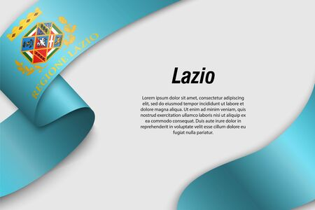 Waving ribbon or banner with flag of Lazio. Region of Italy. Template for poster design Çizim