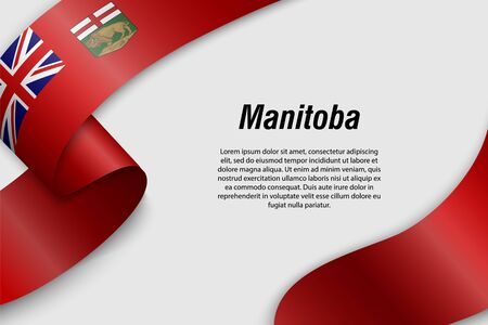 Waving ribbon or banner with flag of Manitoba. Province of Canada. Template for poster design