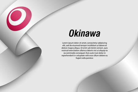 Waving ribbon or banner with flag of Okinawa. Prefecture of Japan. Template for poster design