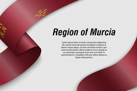Waving ribbon or banner with flag of Region Murcia. Community of Spain. Template for poster design